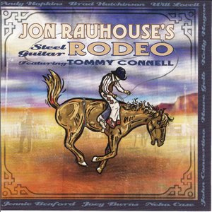 Jon Rauhouse's Steel Guitar Rodeo