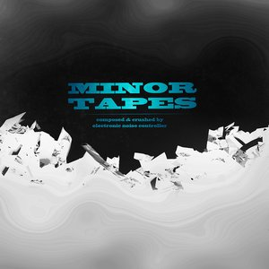 Minor Tapes