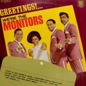 Greetings!... We're The Monitors