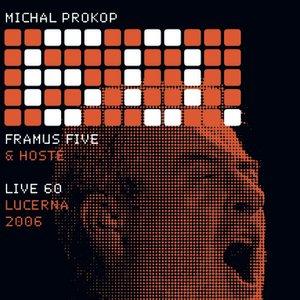 Live 60 Lucerna 2006