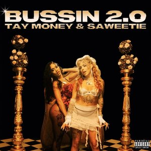 Bussin 2.0 (with Saweetie)