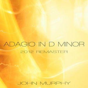 ADAGIO IN D MINOR (2012 Remaster)