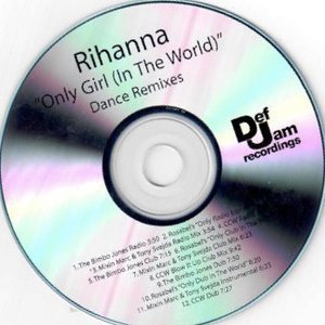 Only Girl (In The World) (Dance Remixes)