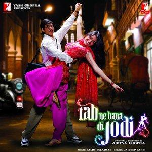 Rab Ne Bana Di Jodi (Original Motion Picture Soundtrack)