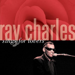 Ray Charles Sings For Lovers