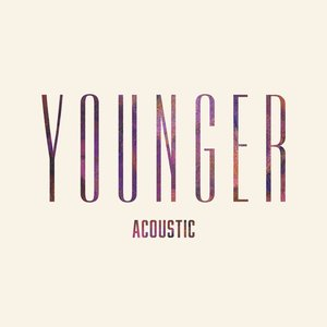 Younger (Spotify Exclusive)