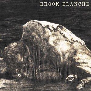 Brook Blanche