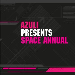 Azuli presents Space Annual