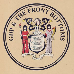 GDP / The Front Bottoms