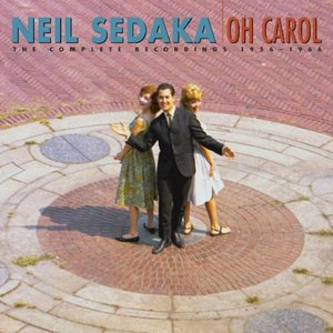 Oh Carol: The Complete Recordings 1956-1966