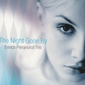 The Night Gone By