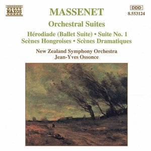 Massenet: Orchestral Suites Nos. 1- 3 / Herodiade
