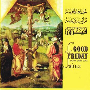 Good Friday (Eastern Sacred Songs)