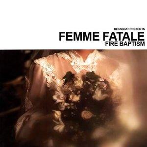 Fire Baptism