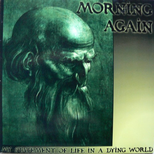My Statement Of Life In A Dying World 7''