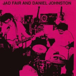 Jad Fair and Daniel Johnston