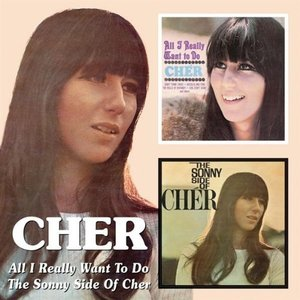 All I Really Want to Do/The Sonny Side of Cher