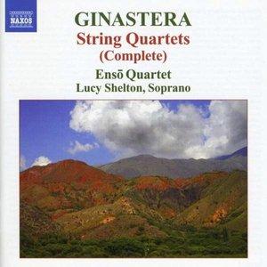 Ginastera: String Quartets Nos. 1-3