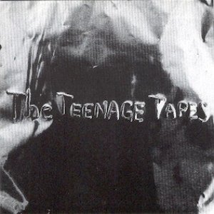 The Teenage Tapes