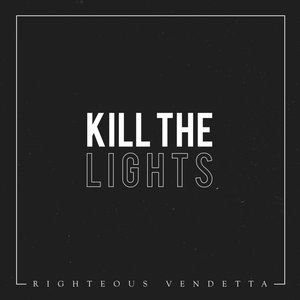 Kill the Lights - Single