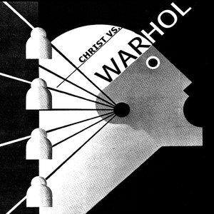 Christ Vs. Warhol E.P.