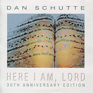 Here I Am, Lord (30th Anniversary Edition)