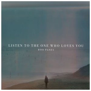 Listen To The One Who Loves You