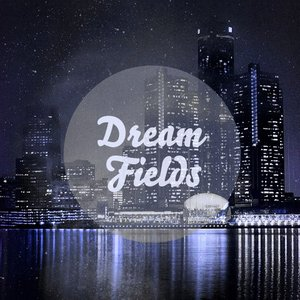 Аватар для Dream Fields