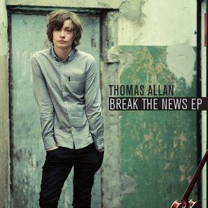 Break The News EP