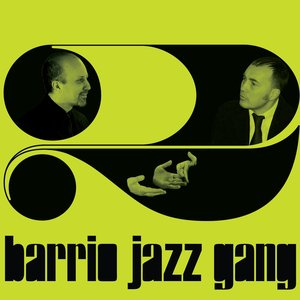 Barrio Jazz Gang, Vol. 2