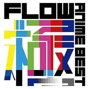 FLOW ANIME BEST Kiwami