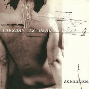 Tuesday Is Dead