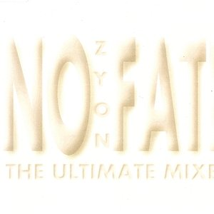 No Fate (The Ultimate Mixes)