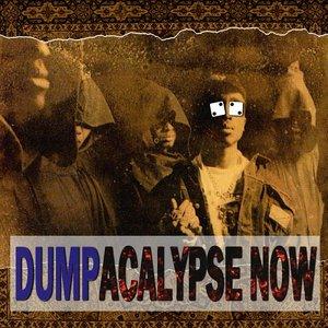 Dumpacalypse Now