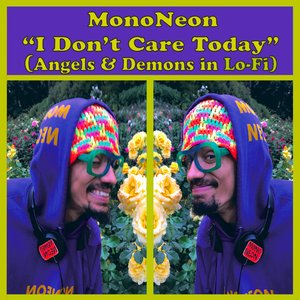 I Don't Care Today (Angels & Demons in Lo​-​fi)
