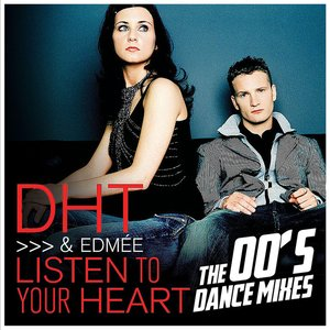 Listen to Your Heart (The 00's Dance Mixes)