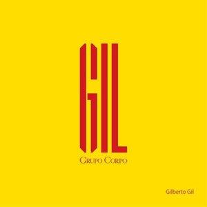 GIL (Trilha Sonora Original do Espetáculo do Grupo Corpo)