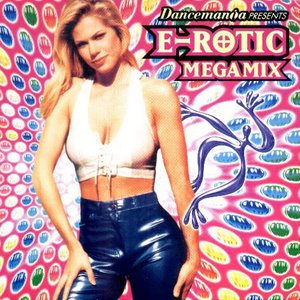 Dancemania Presents E-Rotic Megamix