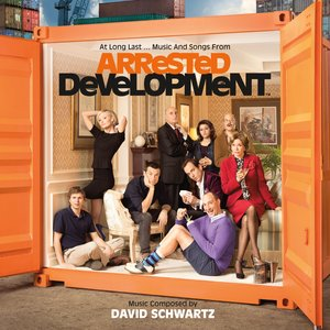 At Long Last...Music And Songs From Arrested Development