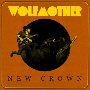 Cover Wolfmother - New Crown