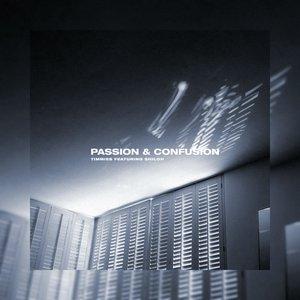 Passion & Confusion