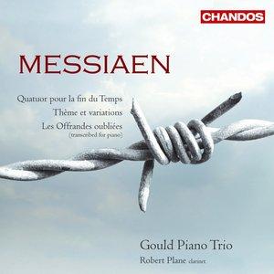 Messiaen, O.: Quatour Pour La Fin Du Temps / Theme and Variations / Les Offrandes Oubliees