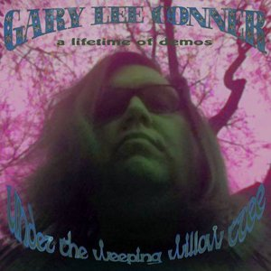 Under the Weeping Willow Tree (A Lifetime of Demos)
