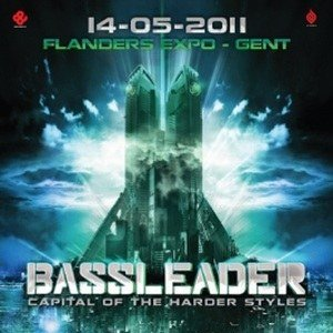 Bassleader (Official Bassleader Anthem 2011)
