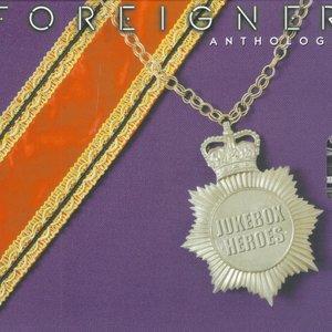 Foreigner Anthology: Jukebox Heroes