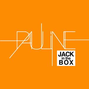 Pauline - Jack in the box