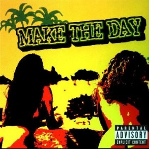 Make the Day