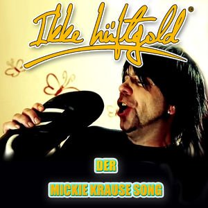 Der Mickie Krause Song