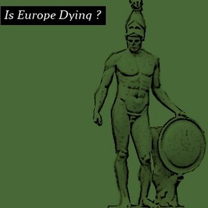 is europe dying ?
