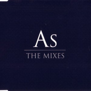 As (The Mixes)